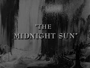 The Midnight Sun Title Card