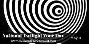 national-twilight-zone-day-may-11